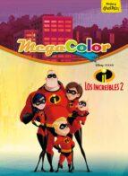 LOS INCREIBLES 2: MEGACOLOR