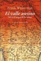 el valle asesino (ebook)-frank westerman-goedele de sterck-9788417041724