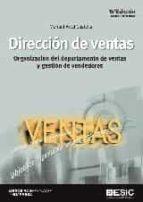 direccion de ventas (15ª ed.): organizacion del departamento de ventas y gestion de vendedores manuel artal castells 9788417129224