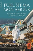 fukushima mon amour (ebook)-pablo m. diez uceda-9788417248024