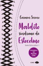 maldito síndrome de estocolmo (ebook)-carmen sereno-9788417333324