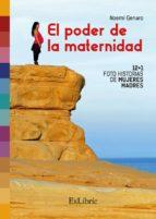 el poder de la maternidad (ebook) noemí genaro garcía 9788417334024