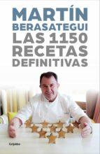 las 1150 recetas definitivas martin berasategui 9788417338824