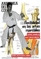 la flexibilidad en las artes marciales (2ª ed.)-pedro de la mora rafart-9788420302324