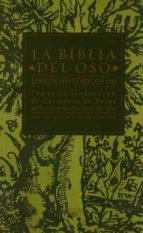 la biblia del oso: libros historicos (vol. ii) casiodoro de la reina 9788420442624