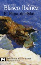 el papa del mar vicente blasco ibañez 9788420633824