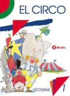 el circo lecturas, 1º educacion primaria fernando lalana josa 9788421621424
