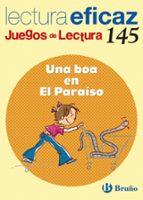 una boa en el paraiso, educacion primaria, 2 ciclo. juegos de lec tura (lectura eficaz)-mª trinidad labajo gonzalez-9788421663424