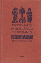 diccionario panhispanico de refranes-delfin carbonell basset-9788425422324