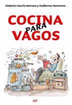 cocina para vagos-federico garcia serrano-guillermo summers-9788427033924