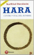 hara: centro vital del hombre (8ª ed.) karlfried dürckheim 9788427114524