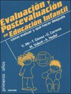 evaluacion y postevaluacion en educacion infantil: como evaluar y que hacer despues 9788427714724