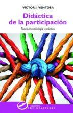 didactica de la participacion victor j. (coord.) ventosa 9788427721524