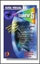 guia visual de explorer 5-angel gutierrez-alejandro sicilia-9788428326124