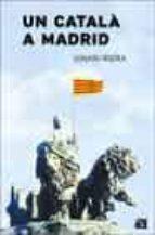 UN CATALA A MADRID