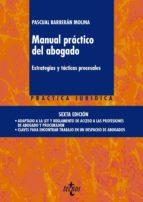 manual practico del abogado: estrategias y tacticas procesales pascual barberan molina 9788430961924