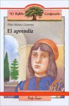 el aprendiz (15ª ed) pilar molina llorente 9788432125324