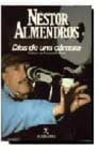 dias de una camara (5ª ed.)-nestor almendros-9788432246524
