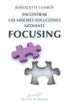 encontrar las mejores soluciones mediante focusing-bernadette lamboy-9788433025524