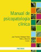 El libro de Manual de psicopatologia clinica autor PEDRO J. MESA CID TXT!