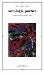 antologia poetica (ed. bilingüe) gottfried benn 9788437620824