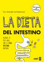 la dieta del intestino: adelgaza con la flora instestinal adecuada hacia el peso ideal michaela axt gadermann 9788441438224