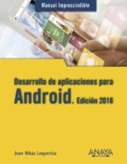 desarrollo de aplicaciones para android. edición 2018-joan ribas lequerica-9788441538924