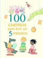100 cuentos para leer en 5 minutos-9788448846824