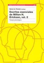 escritos esenciales de milton h. erickson ii: terapia psicologica harry g. (comp.) procter 9788449312724