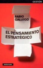 el pensamiento estrategico fabio gallego 9788449316524