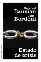 estado de crisis-zygmunt bauman-carlo bordoni-9788449331824