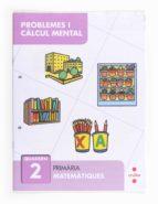 resolució de problemes i càlcul mental 2  1º primaria  catala 9788466132824
