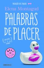 palabras de placer (trilogia del placer ii)-elena montagud-9788466335324