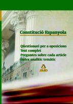 CONSTITUCIO ESPANYOLA: QUESTIONARI PER A OPOSICIONS