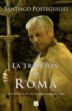 la traicion de roma (africanus - libro iii)-santiago posteguillo-9788466640824