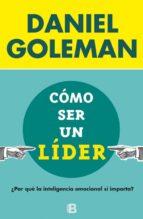cómo ser un líder-daniel goleman-9788466656924