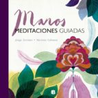 manos: meditaciones guiadas-jorge zentner-mariona cabassa-9788466661324