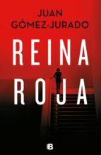 reina roja (ebook) juan gomez jurado 9788466664424