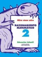 razonamiento matematico 2 (educacion infantil, 3 5) maria isabel fuentes zaragoza ana pinar velix 9788466745024