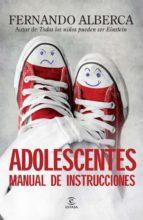 adolescentes: manual de instrucciones fernando alberca 9788467007824