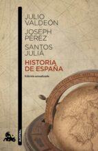 historia de españa joseph perez santos julia 9788467043624