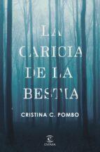 la caricia de la bestia-cristina c. pombo-9788467050424