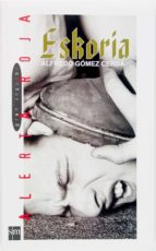 eskoria (ebook-epub) (ebook)-alfredo gomez cerda-9788467549324