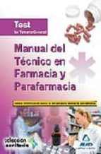 manual del tecnico en farmacia y parafarmacia. test del temario general-9788467630824
