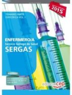 ENFERMERO/A DEL SERVICIO GALLEGO DE SALUD (SERGAS). TEMARIO PARTE ESPECÍFICA VOL. I.
