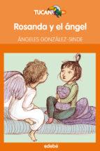 El libro de Rosanda y el angel autor ANGELES GONZALEZ-SINDE EPUB!