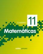 cuaderno 11 matematicas 4-9788468304724