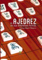 el ajedrez en sus diferentes formas (ebook)-llorenç maza i navarro-9788468682624