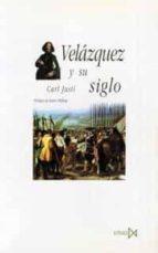 velazquez y su siglo-carl justi-9788470903724