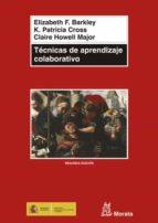 tecnicas de aprendizaje colaborativo:manual para el profesorado u niversitario-elizabeth f. barkley-9788471125224